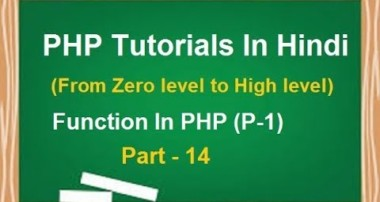 PHP MYSQL Tutorial for beginners in Hindi | LESSON 14 :  Function In PHP (part-1) | techedu001