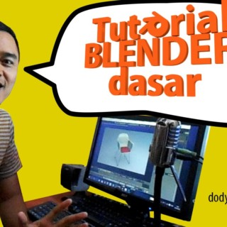 Tutorial blender dasar (bag 1)