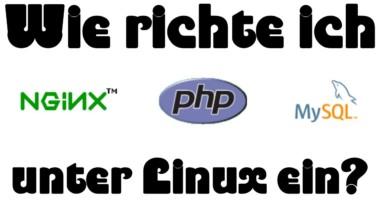 Nginx, PHP & MySQL unter Linux einrichten – Episode 7 – ChiruclanDE Tutorials