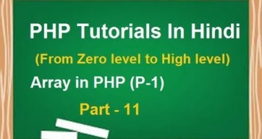 PHP MYSQL Tutorial for beginners in Hindi | LESSON 11 : Array in PHP (part-1) | techedu001