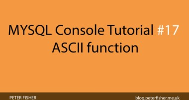 MYSQL Console Tutorial #17 Using the ASCII function in MYSQL