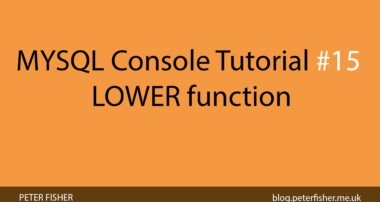 MYSQL Console Tutorial #15 Using the LOWER function in MYSQL