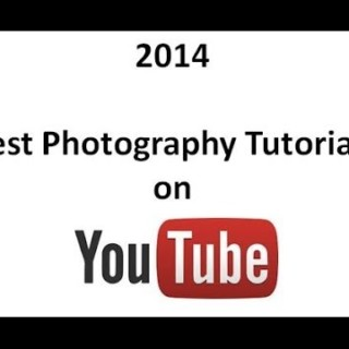 2014 Awards for Best Photography Tutorials on YouTube