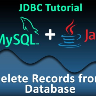 JDBC Tutorial for Beginners #9 : Delete Records from Database