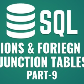 Learn Relations & Foreign Keys in MySQL | Junction Tables in MySQL | Part 9