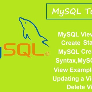 MySQL Tutorials – 7 – MySQL View,Create View Statement,Syntax,Examples,Update View,Delete View