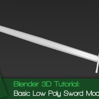 Blender 3D Tutorial: Basic Low Poly Sword Modeling