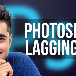 When Photoshop Starts to Lag, Here's What to Do!