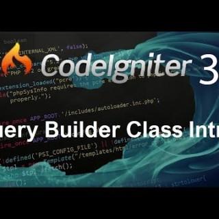 Codeigniter 3 Tutorial 8 Query Builder Class Intro
