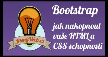 Bootstrap – jak nakopnout vaše html a css schopnosti