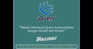 Belajar Membuat Searching jQuery Autocomplete dengan PHP dan MySQL