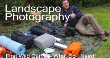 Landscape Photography – First Wild Camp – Need your help!