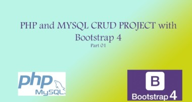 PHP and MySql CRUD Project with BootstrapPart 01