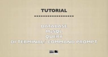 MySQL Tutorial – Belajar MySQL database untuk pemula