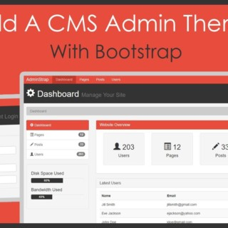 Build A CMS Admin Bootstrap Theme From Scratch