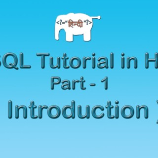 MySQL Tutorial For Beginners in Hindi ( Introduction ) | Part-1