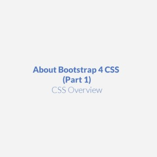 Bootstrap 4 CSS (Part 1 Tutorial)