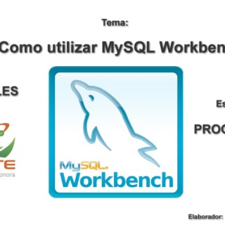 Tutorial como usar Workbench, crear diagramas, tablas, relaciones y manipular registros