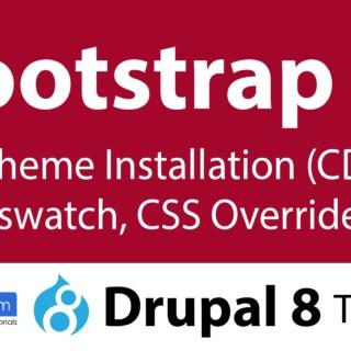 Bootstrap #1 : Subtheme (CDN) (Drupal 8 Tutorial #8)