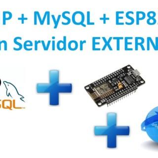 Tutorial #9 ESP8266 – MySQL + PHP en Servidor EXTERNO