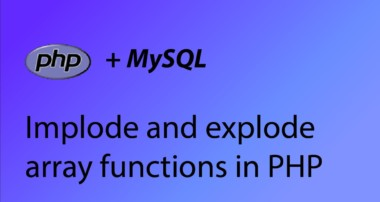 PHP & MySQL Tutorial 28 – Array implode and explode functions