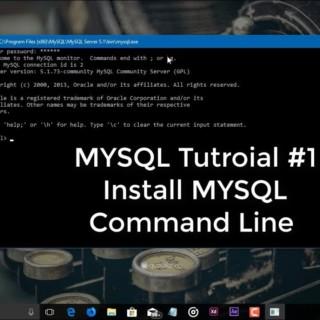 MYSQL Tutorial #1 Install MYSQL Command Line Client