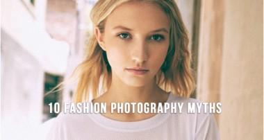 10 Fashion Photography Myths