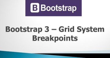 Bootstrap 3 Tutorials – #5 Breakpoints in Grid System