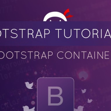Bootstrap Tutorial #4 – Bootstrap Containers