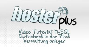 Video Tutorial für Einsteiger: MySQL Datenbank in der Plesk Verwaltung anlegen