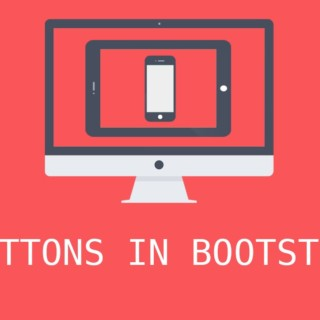 Bootstrap 3 Tutorials – #2 Creating amazing Buttons
