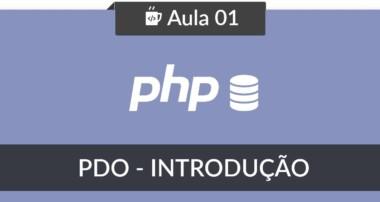 PHP com MySQL usando PDO – #01 – Introdução