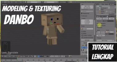 Tutorial Dasar Blender 3D Untuk Pemula – Cara Membuat Karakter Danbo HD