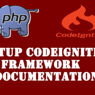 PHP Codeigniter Tutorial – 3 – How To Setup Codeigniter Documentation In Your Computer – Hindi