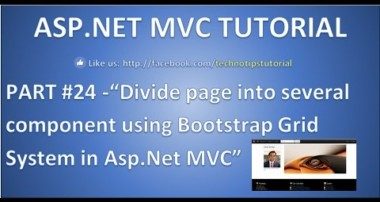 Part 24 – Divide page into several component using Bootstrap Grid System in asp.net MVC