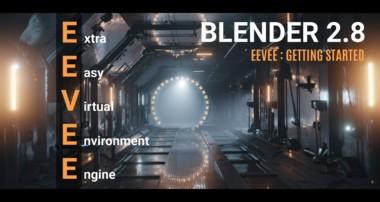 Blender Tutorial   EEVEE : Getting Started