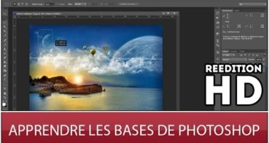 Apprendre les bases de Photoshop CS6 [REEDITION HD]