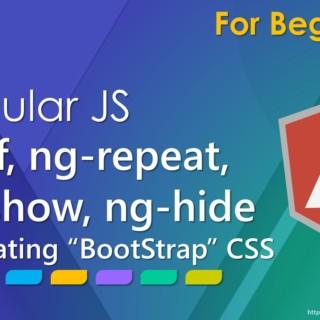 AngularJS: ng-if, ng-repeat, ng-show, ng-hide and Bootstrap CSS framework integration