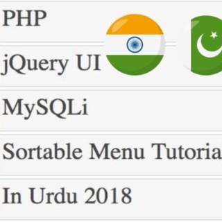 PHP Tutorial for Beginners in Urdu 2018: How to Create Sortable Menu using jQuery UI Sortable Widget