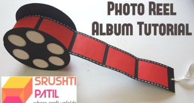 Photo Reel Album Tutorial by Srushti Patil