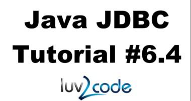 Java JDBC Tutorial – Part 6.4: Calling MySQL Stored Procedures with Java