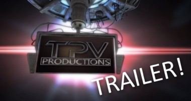 TPV Trailer: 3D Modeling / Animation / DIY / Promos / Video / Photography / Tutorials / AND MORE!