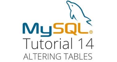 MySQL tutorial 14 – Altering tables