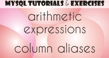 05 MySQL Tutorial for Beginners: Arithmetic Expressions, AS: Column Alias