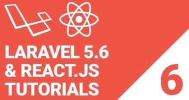Laravel 5.6 with React.js & MySQL Tutorial: Episode 6 | Installing React Router