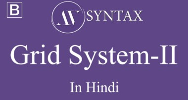 Learn Bootstrap in Hindi-5 Grid System-II