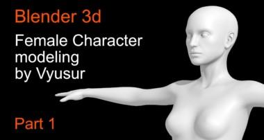 Female Character Blender 3d modeling. Part 1 – Body