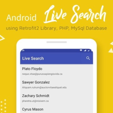 Android Live Search (Retrofit2, PHP, MySQL) –   RecyclerView, SearchView  
