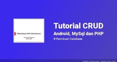 Membuat Database di MySql | Tutorial CRUD Android, MySql dan PHP #4