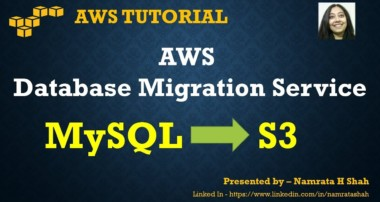 AWS Tutorial – AWS DMS – Migrate data from MySQL to S3